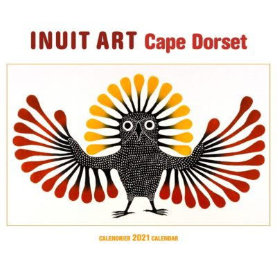 Inuit art: Cape Dorset 2021 calendar