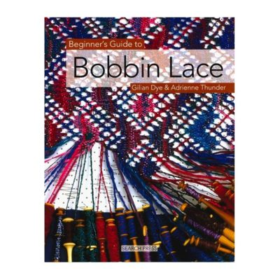 A beginner's guide to bobbin lace